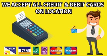 We Accept All Credit & Debit Card On Location